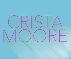 Crista Moore : Actress/Singer/Dancer